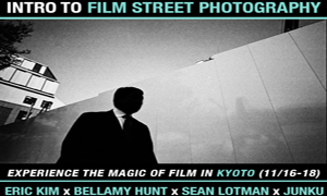 Experience the Magic of Film: Introduction to Film Street Photography in Kyoto (11/16-11/18) with Eric Kim, Bellamy Hunt, Sean Lotman, and Junku Nishimura